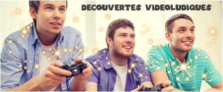 Découvertes vidéoludiques
